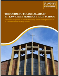 The Guide to Financial Aid at St. Lawrence Seminary High School